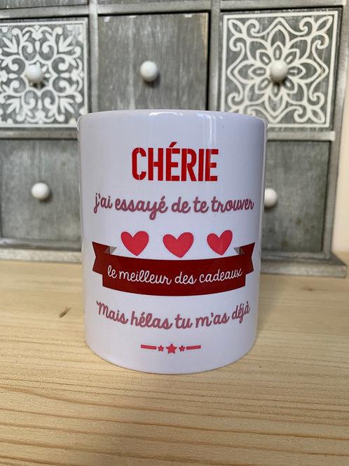Mug: Chérie, ton cadeau c'est moi
