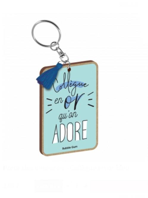 Porte clés: Collègue en Or qu'on adore