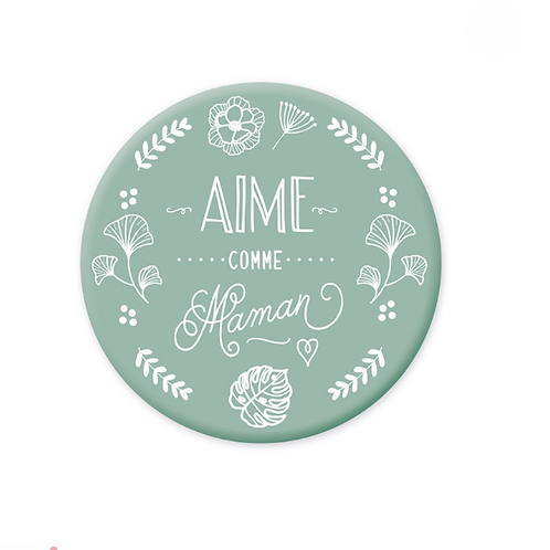 Magnet: Aime comme Maman