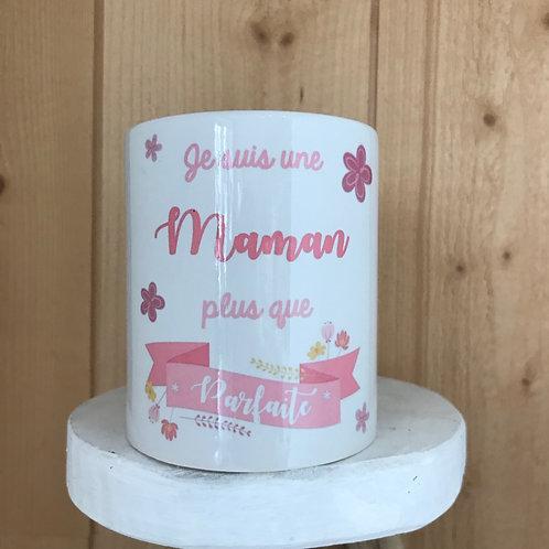 Mug: je suis une Maman plus que parfaite