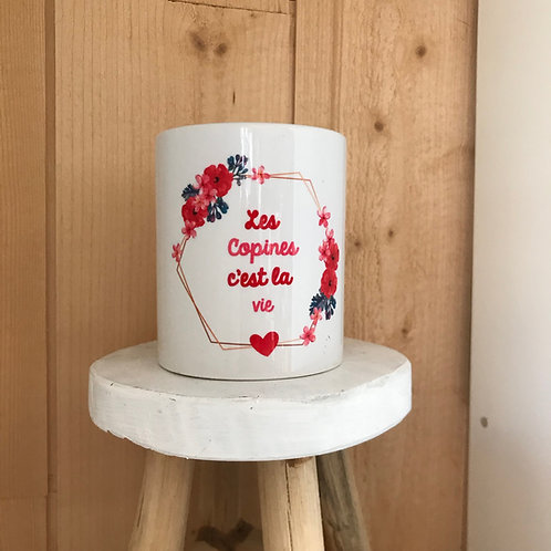 Mug: Les copines c'est la vie