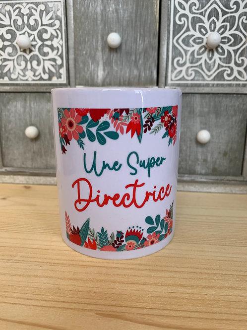 Mug: un super directrice