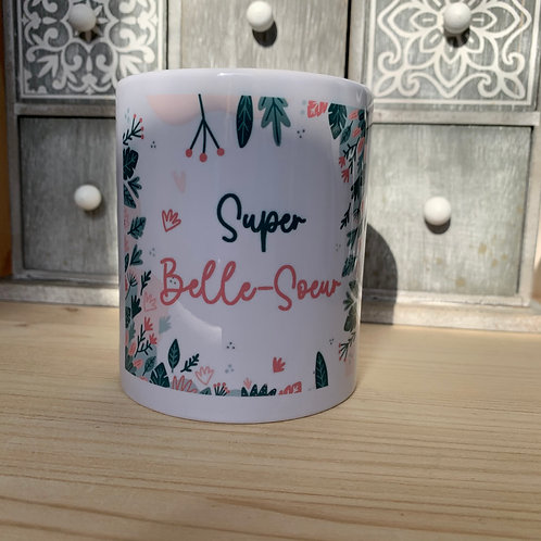 Mug: Super belle soeur