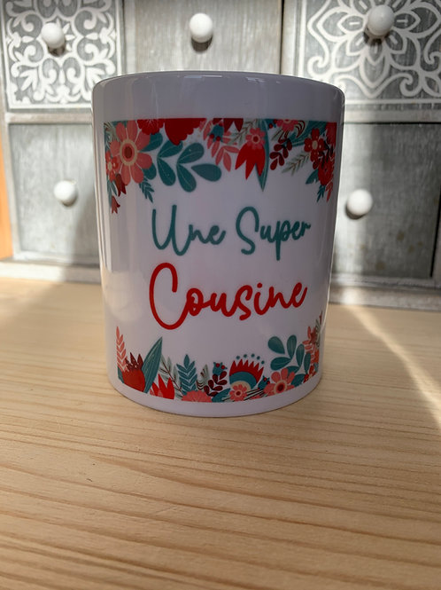Mug: une super cousine
