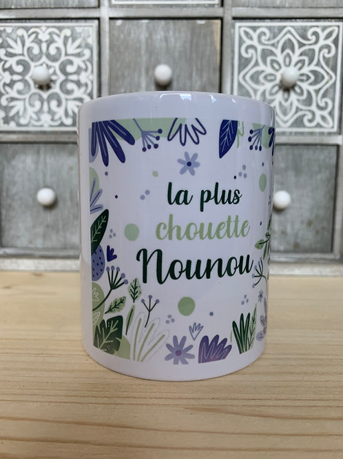 Mug: la plus chouette Nounou