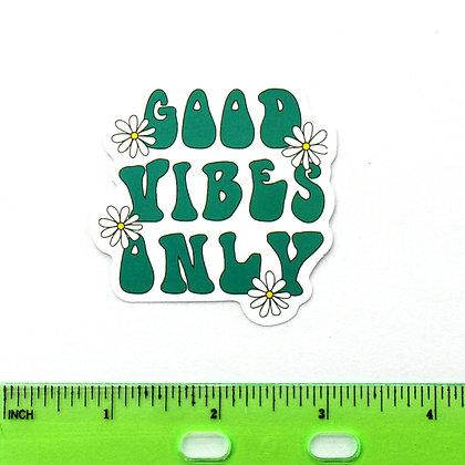 Green Good Vibes Only Vinyl Sticker