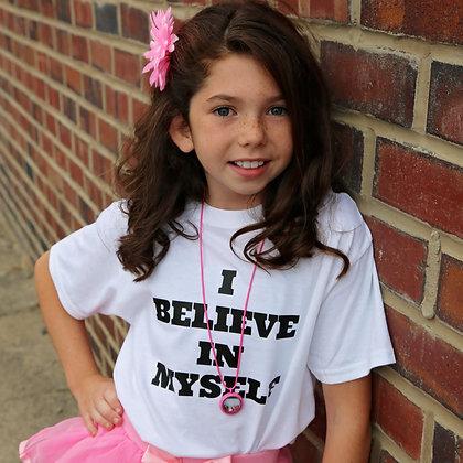 I BELIEVE IN MYSELF