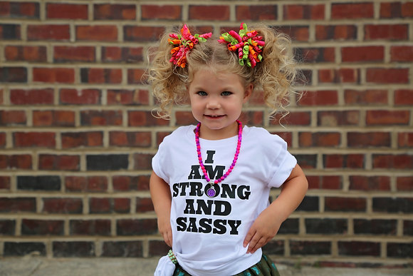 I AM STRONG AND SASSY