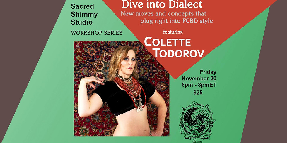 Dive Into Dialect with Colette Todorov: Scarlet Thistle Style