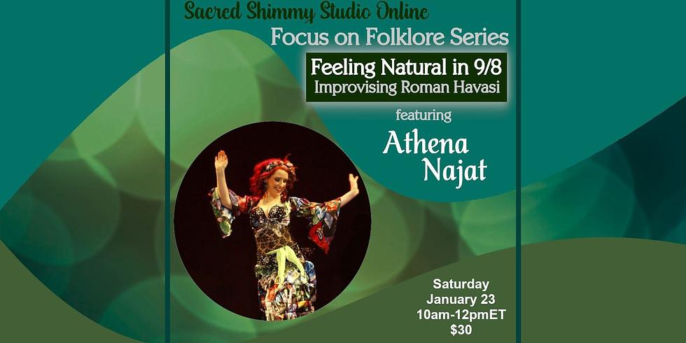 Focus on Folklore: Turkish Roman Dance with Athena Najat