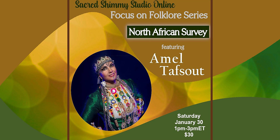 Focus on Folklore: Through the Maghreb with Amel Tafsout