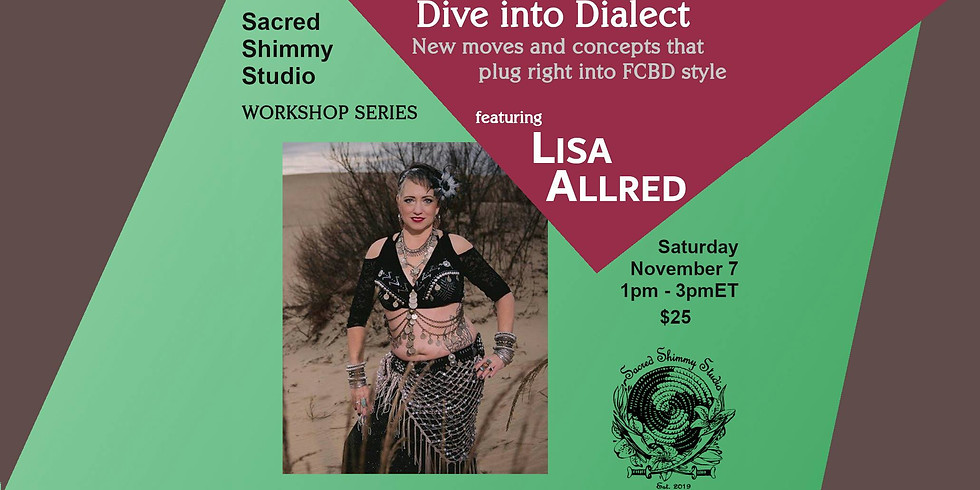 Dive Into Dialect with Lisa Allred: Dayanisma and Red Sage Stylizations