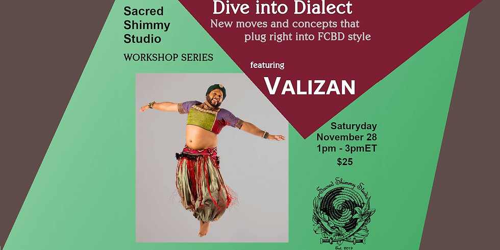 Dive Into Dialect with Valizan: Valizan's Variations & Shady Secrets