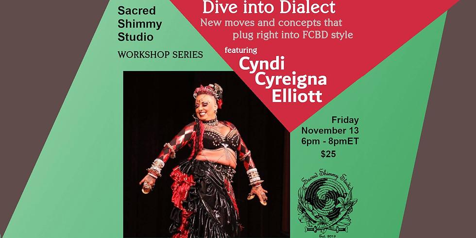 Dive Into Dialect with Cyndi Cyreigna Elliott: Irie Stylizations