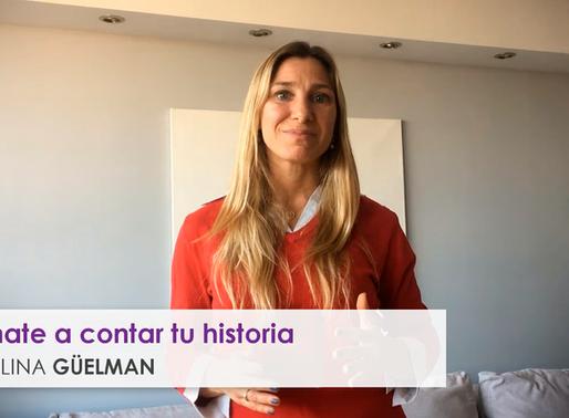 """Animate a contar tu historia"" - Lic. Carolina Güelman"