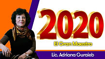 2020: El Gran Maestro - Lic. Adriana Guraieb