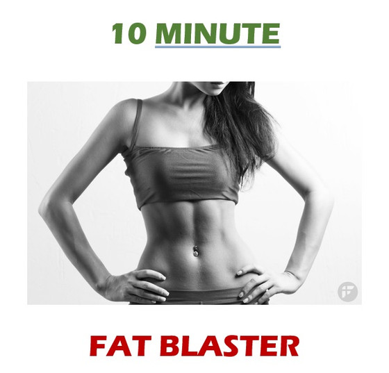 Shred Fat in 10 minutes FLAT