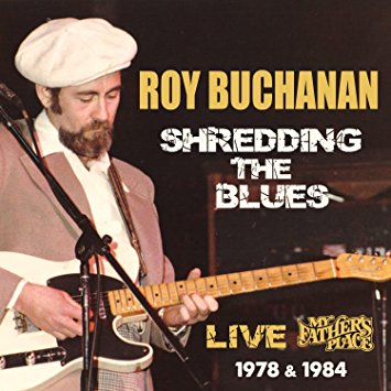 1978 & 1984 Roy Buchanan