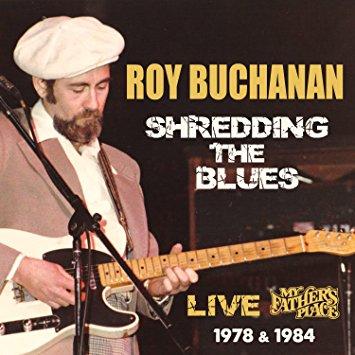 1978 & 1984 Roy Buchanan