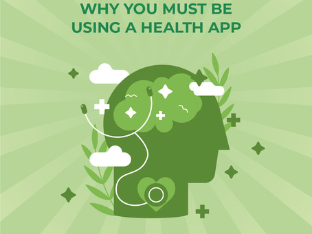 Why you must be using a Health App