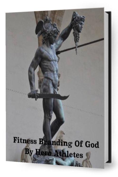 Fitness Branding Of God :EBOOK