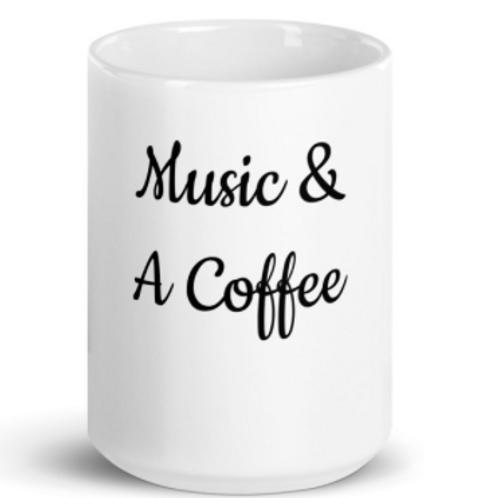 Music & A Coffee 15 oz mug