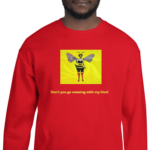 Don't You Go Messin' With My Hive Debbie Sweatshirts