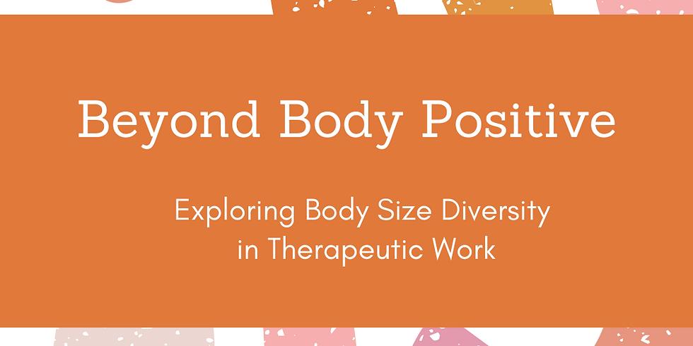 Beyond Body Positive