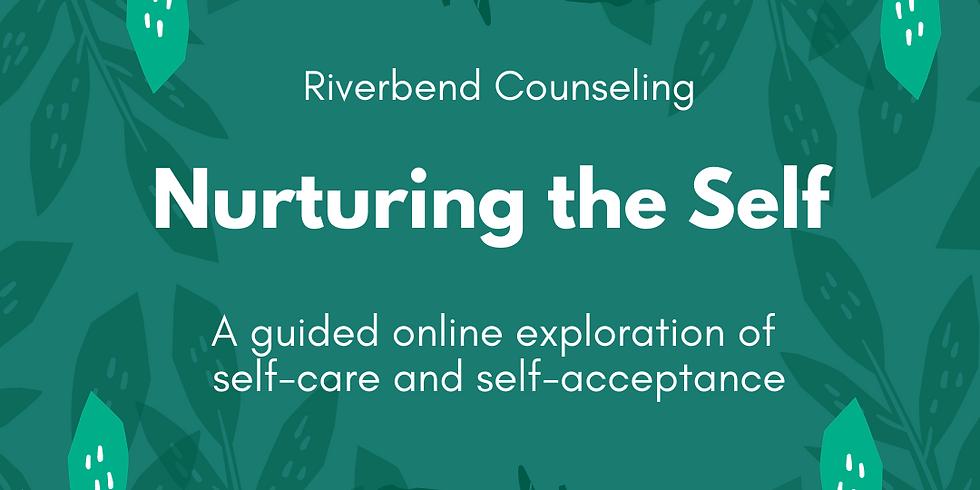 Nurturing the Self