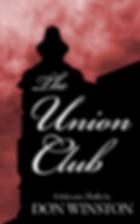Don Winston, paranoid thriller, the Union Club