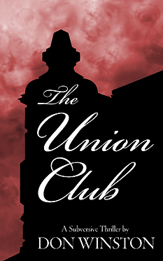 Don Winston, paranoid thriller, the Union Club
