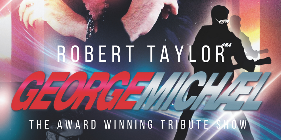 George Michael Tribute By Robert Taylor