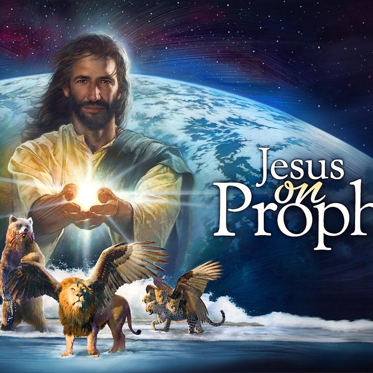 Jesus on Prophecy