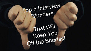 Top 5 Interview Blunders That Will Keep You Off the Shortlist