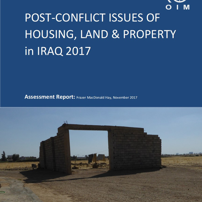 Report: POST-CONFLICT ISSUES OF HOUSING, LAND & PROPERTY. IRAQ