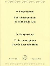 Trois transcriptions d'après Reynaldo Hahn