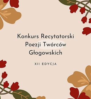 Konkurs Recytatorski Poezji Twórców Głogowskich.png