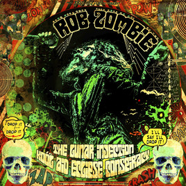 ALBUM REVIEW: Rob Zombie - The Lunar Injection Kool Aid Conspiracy