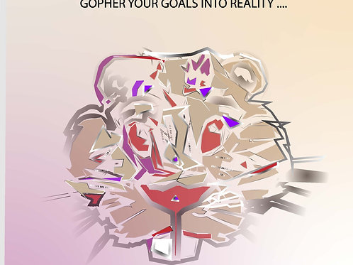 FREE GOPHER 10-page booklet: GOPHER your dreams into reality
