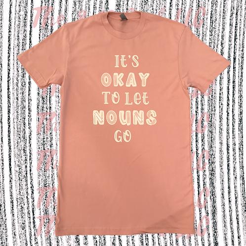 It's Okay to Let Nouns Go