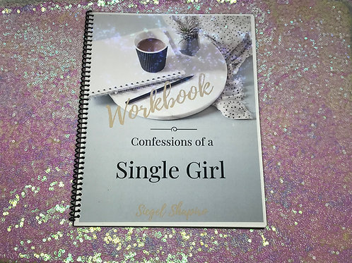 Confessions of a Single Girl Workbook