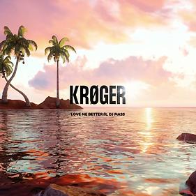 Kroger - Love Me Better Art.png
