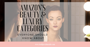 Everybody should know about Amazon's luxury and beauty categories
