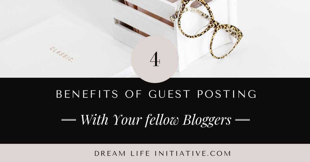 4 Benefits Of Hosting and Guest Posting With Your Fellow