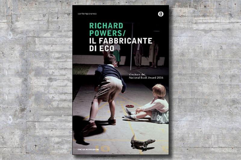 il-fabbricante-di-eco-richard-powers-cover-book