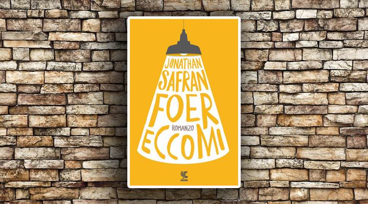 Jonathan Safran Foer- ECCOMI- Guanda