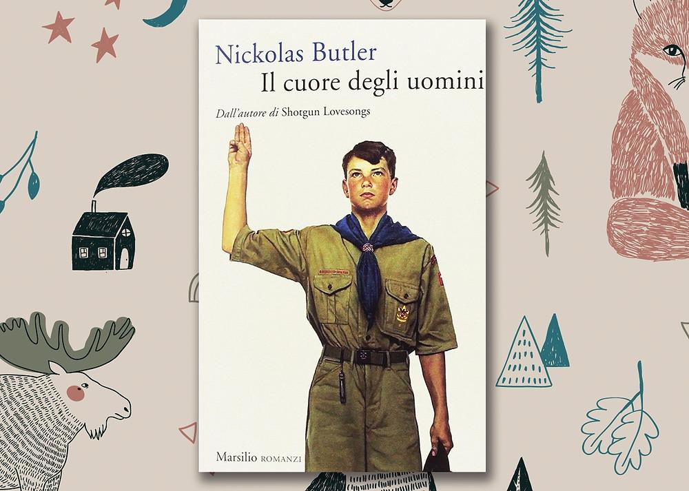 Nickolas Butler- Il cuore degli uomini- Marsilio