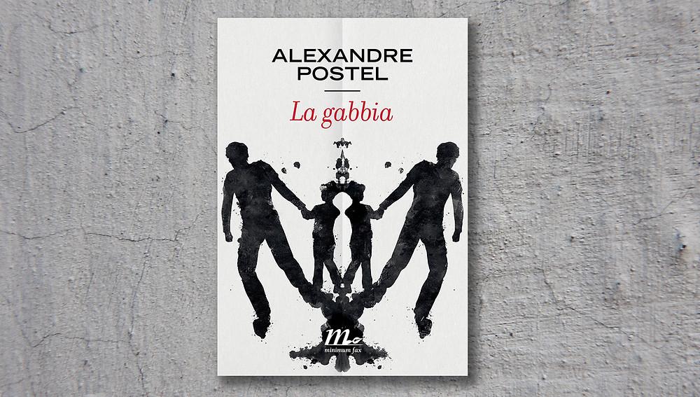 Alexandre Postel- La gabbia- Minimum fax