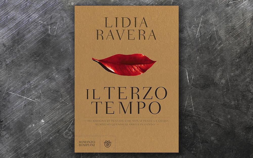 Lidia Ravera- Il terzo tempo- Bompiani