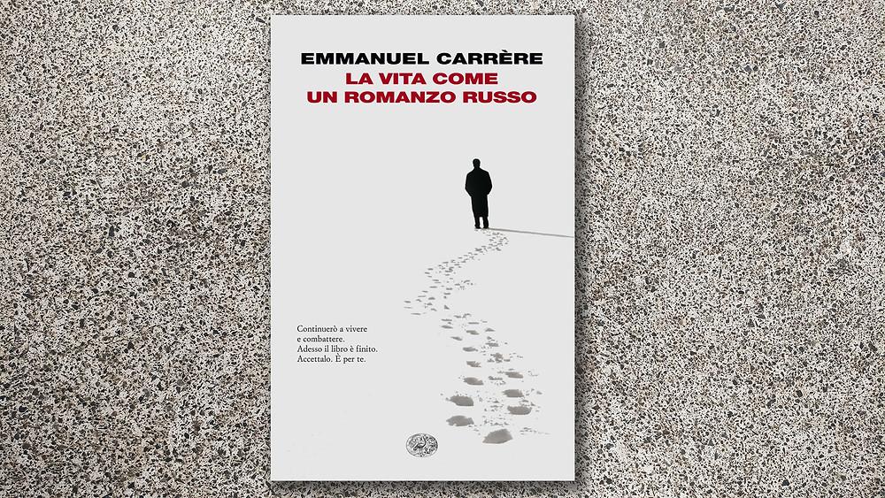 la-vita-come-un-romanzo-russo-carrere-cover-book